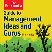 Guide to Management Ideas and Gurus: The Economist | Tim Hindle