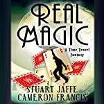 Real Magic | Stuart Jaffe,Cameron Francis