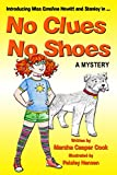 No Clues No Shoes