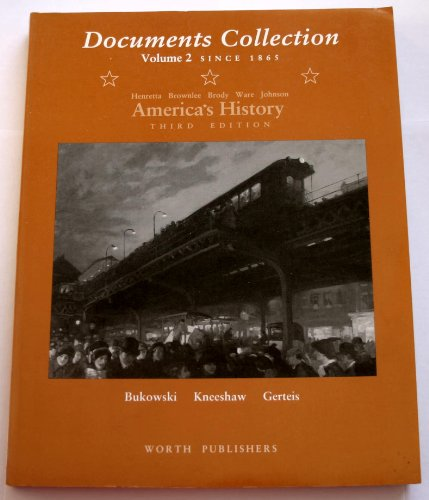 America's History: Documents Collection Since 1865