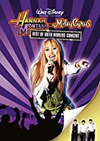 Hannah Montana and Miley Cyrus - Best of Both Worlds Concert Tour