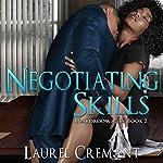 Negotiating Skills: Boardroom Acts, Book 2 | Laurel Cremant