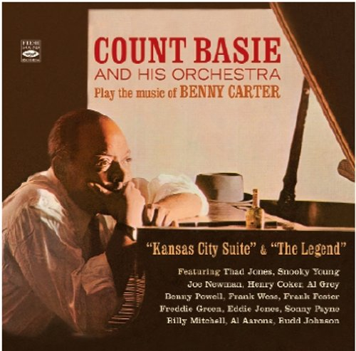 Count Basie and His Orchestra Play the Music of Benny Carter. Kansas City Suite & The Legend by Fresh Sound Records (FSR 713)