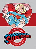 Supergirl: The Silver Age Omnibus Vol. 1 - Best Reviews Guide