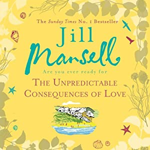 The Unpredictable Consequences of Love Audiobook