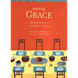 Saying Grace: Blessings for the Family Table