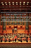 The Acoustics of Orchestral Instruments and of the Organ, E. G. Richardson, 1406750107