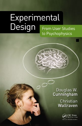 Download Experimental Design: From User Studies to Psychophysics Pdf
