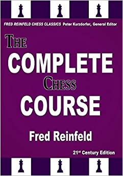 Book The Complete Chess Course: From Beginning to Winning Chess (Fred Reinfeld Chess Classics) by Fred Reinfeld (2016-02-26)