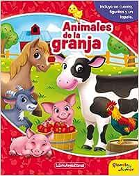 Animales de la granja. Libroaventuras: Incluye un cuento, figuritas y un tapete