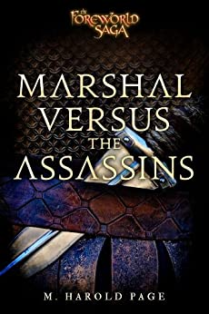 Marshal versus the Assassins: A Foreworld SideQuest (The Foreworld Saga) by [Page, M. Harold]