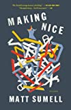 Making Nice: A Novel in Stories