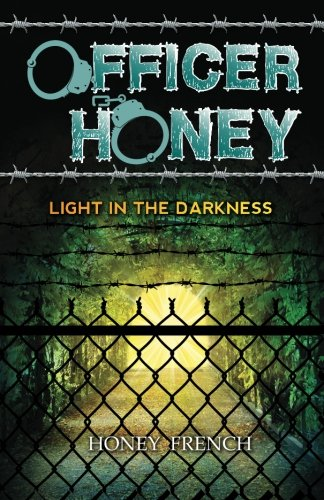 Officer Honey: Light in the Darkness