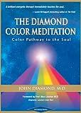 The Diamond Color Meditation, John Diamond, 1890995525