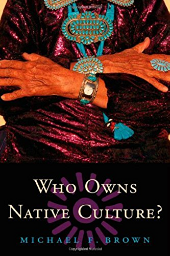 Who Owns Native Culture? (English Edition)