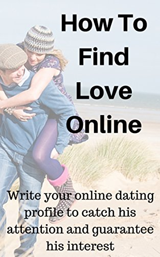 Catch attention online dating