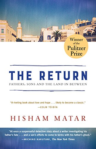 The Return (Pulitzer Prize Winner): Fathers, Sons and the Land in Between cover