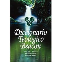 Diccionario Teologico Beacon (Spanish Edition)
