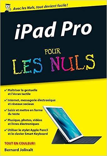 IPad Pro Pour les nuls - Bernard JOLIVALT sur Bookys