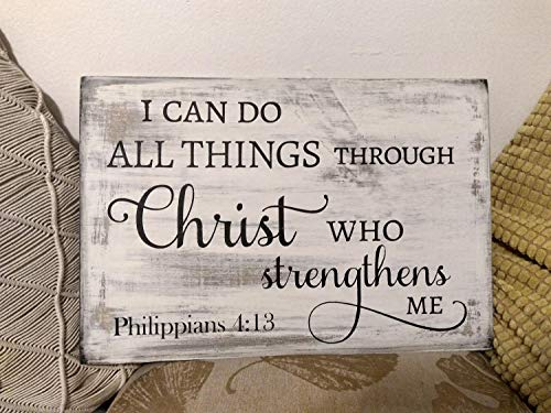 Philippians 4:13 I can do All Things Through Christ   Christian Wood Sign   Bible Verse Wall Art   Christian Home Decor   Scripture Signs