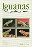 Iguanas As a Hobby, Shelly K. Ferrel, 0866223843
