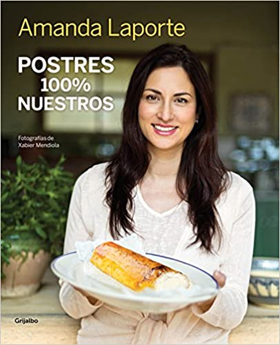Postres 100% Nuestros / Desserts 100% our