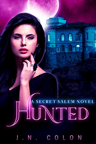 Hunted (A Secret Salem Novel 2)