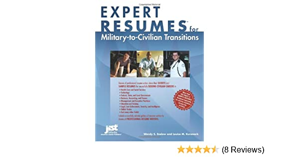 Expert Resumes For Military To Civilian Transitions: Wendy S. Enelow ...