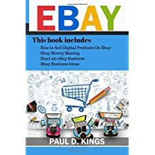 EBay: This Book Includes - How to Sell Digital Products On Ebay, Ebay Money Making, Start an eBay Business, Ebay Business Ideas
