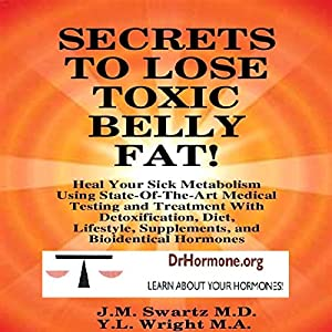 Secrets to Lose Toxic Belly Fat Audiobook
