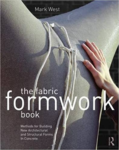 The Fabric Formwork Book: Methods for Building New