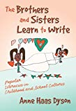 The Brothers and Sisters Learn to Write 9780807742808