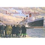Legendäre Schiffsreisen