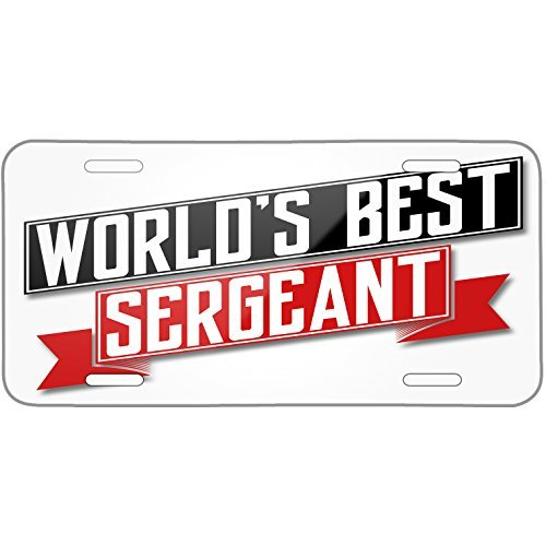 (Worlds Best Sergeant Metal License Plate 6X12 Inch)