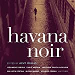 Havana Noir | Achy Obejas