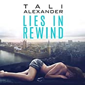 Lies in Rewind: Audio Fools, Book 2   Tali Alexander