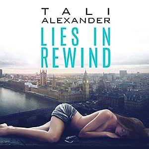 Lies in Rewind Audiobook