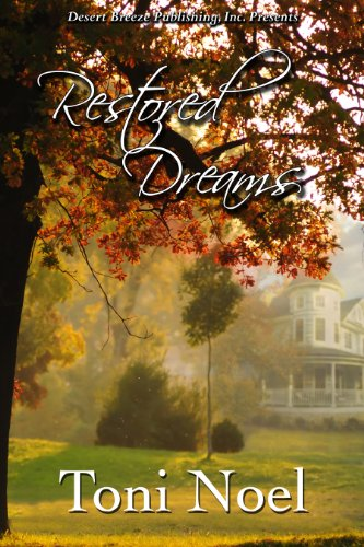 Book: Restored Dreams by Toni Noel