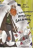 """Afficher """"Chroniques de Lipton-les-Baveux n° 1 L'abominable monsieur Schnock"""""""