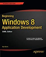 Beginning Windows 8 Application Development, XAML Edition Front Cover