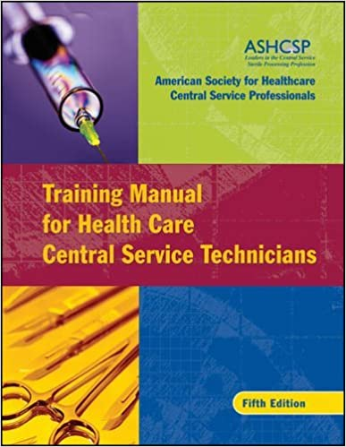 Training manual for health care central service technicians ashcsp training manual for health care central service technicians 5th edition fandeluxe Image collections