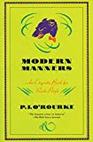 Modern Manners: An Etiquette Book for Rude People