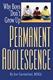 Permanent Adolescence, Joe Carmichiel, 0882823353