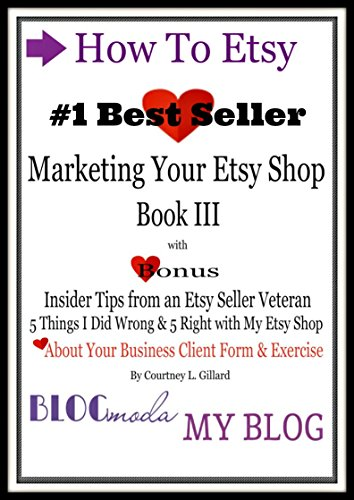 How To Etsy: Marketing Your Etsy Shop Book III Kindle Edition