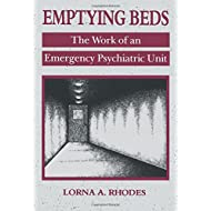 Emptying Beds (Comparative Studies of Health Systems and Medical Care)