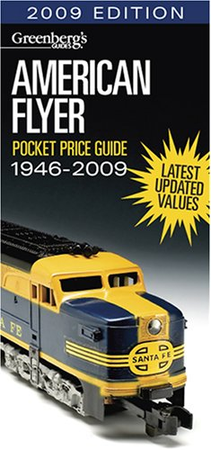 American Flyer Pocket Price Guide, 1946 - 2009 (Greenbergs Guides)
