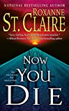 Now You Die (The Bullet Catchers Book 6)