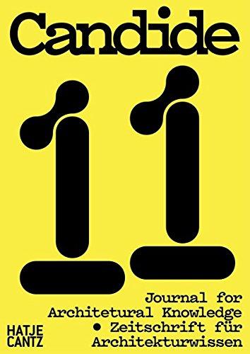 Candide. Zeitschrift für Architekturwissen / Journal for Architectural Knowledge: No. 11 (Englisch) Taschenbuch – 30. Oktober 2018 Isabelle Doucet Kim Föster Lutz Robbers Axel Sowa