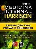 Medicina Interna de Harrison. Preparação Para Provas e Concursos