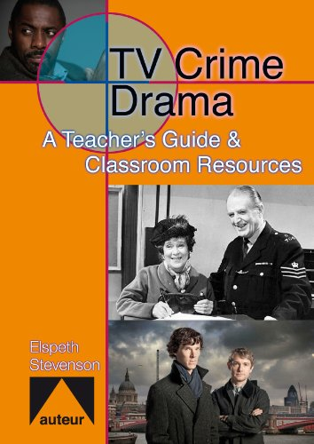 TV Crime Drama: A Teacher's Guide & Classroom Resources PDF Text fb2 book
